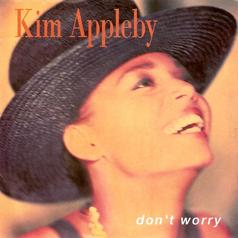KIM APPLEBY Don't Worry Vinyl Record 7 Inch Parlophone 1990